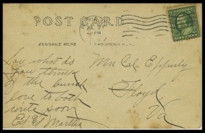 Back of postcard at left, to Edward's sister Linnie (Mrs. Cal) Epperly.