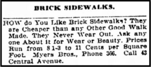 Henry and family (with Andrew), William, and Emily arrived in Oshkosh in mid-April 1901. Advertisements for Myers Brothers brick sidewalks ran nearly every day in the Oshkosh Daily Northwestern until Emily's death in mid-August.