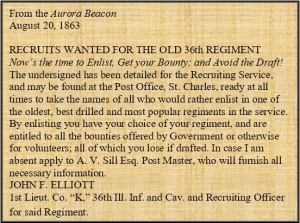 William was recruited by Lieutenant Elliott just three weeks prior to publication of this notice in the Aurora Beacon. It seems likely a similar notice or recruitment poster enticed him to enlist.